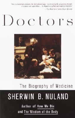 Doctors By Nuland, Sherwin B.