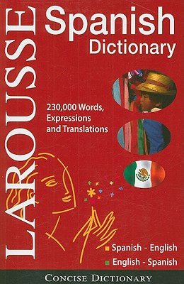 Larousse Concise Dictionary By Larousse (COR)